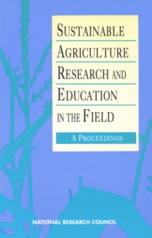 Sustainable Agriculture Research and Education in the Field : A Proceedings, PDF eBook