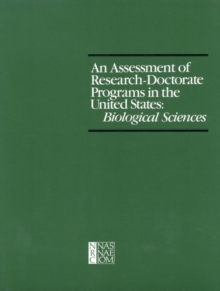 An Assessment of Research-Doctorate Programs in the United States : Biological Sciences, PDF eBook