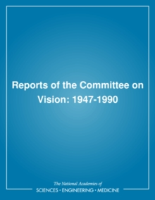Reports of the Committee on Vision : 1947-1990, PDF eBook