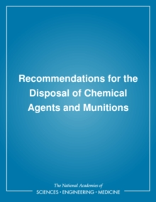 Recommendations for the Disposal of Chemical Agents and Munitions, PDF eBook