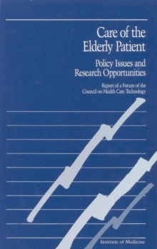 Care of the Elderly Patient : Policy Issues and Research Opportunities, PDF eBook