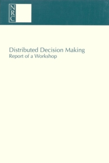 Distributed Decision Making : Report of a Workshop, PDF eBook