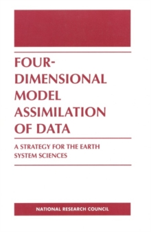Four-Dimensional Model Assimilation of Data : A Strategy for the Earth System Sciences, PDF eBook