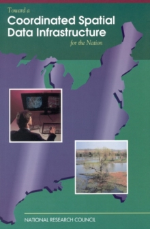 Toward a Coordinated Spatial Data Infrastructure for the Nation, PDF eBook
