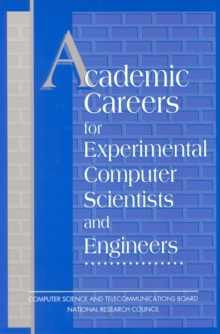 Academic Careers for Experimental Computer Scientists and Engineers, PDF eBook
