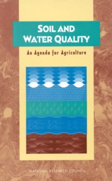 Soil and Water Quality : An Agenda for Agriculture, PDF eBook