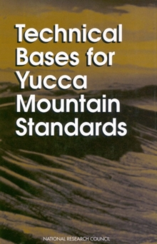 Technical Bases for Yucca Mountain Standards, PDF eBook