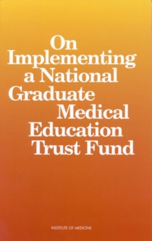 On Implementing a National Graduate Medical Education Trust Fund, PDF eBook