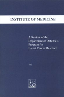 A Review of the Department of Defense's Program for Breast Cancer Research, PDF eBook