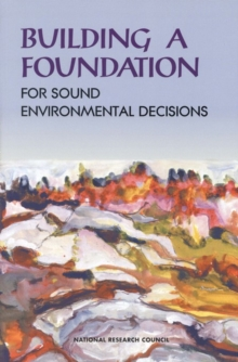 Building a Foundation for Sound Environmental Decisions, PDF eBook