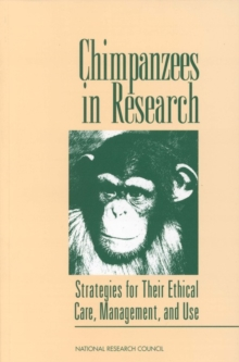Chimpanzees in Research : Strategies for Their Ethical Care, Management, and Use, PDF eBook