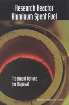 Research Reactor Aluminum Spent Fuel : Treatment Options for Disposal, PDF eBook