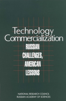 Technology Commercialization : Russian Challenges, American Lessons, PDF eBook