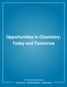 Opportunities in Chemistry : Today and Tomorrow, PDF eBook