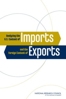 Analyzing the U.S. Content of Imports and the Foreign Content of Exports, PDF eBook