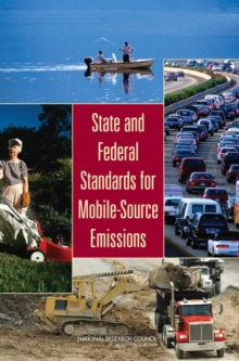 State and Federal Standards for Mobile-Source Emissions, PDF eBook