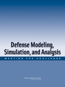 Defense Modeling, Simulation, and Analysis : Meeting the Challenge, PDF eBook
