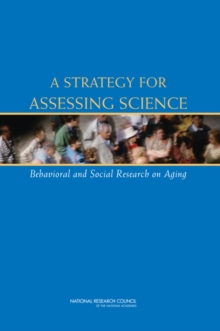 A Strategy for Assessing Science : Behavioral and Social Research on Aging, PDF eBook