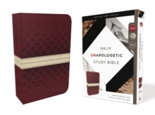 NKJV, Unapologetic Study Bible, Imitation Leather, Red/Tan, Red Letter Edition : Confidence for Such a Time As This, Leather / fine binding Book