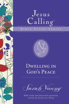 Dwelling in God's Peace, Paperback Book