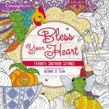 Bless Your Heart Adult Coloring Book : Favorite Southern Sayings, Paperback / softback Book