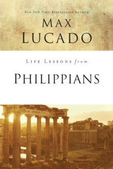 Life Lessons from Philippians : Guide to Joy, Paperback / softback Book