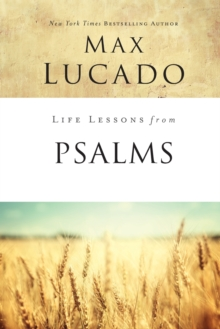 Life Lessons from Psalms : A Praise Book for God's People, Paperback / softback Book