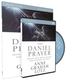The Daniel Prayer Study Guide : Prayer That Moves Heaven and Changes Nations, Paperback / softback Book