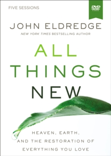 All Things New Video Study : A Revolutionary Look at Heaven and the Coming Kingdom, DVD video Book