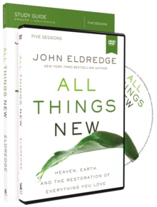 All Things New Study Guide With DVD : A Revolutionary Look At Heaven And The Coming Kingdom, Undefined Book