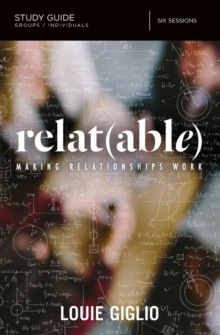 Relatable Study Guide : Making Relationships Work, Paperback / softback Book