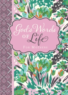 God's Words of Life for Mothers, Paperback / softback Book