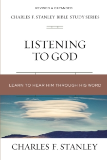 Listening to God : Learn to Hear Him Through His Word, Paperback / softback Book