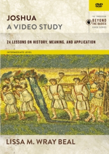 Joshua, A Video Study : 24 Lessons on History, Meaning, and Application, DVD video Book