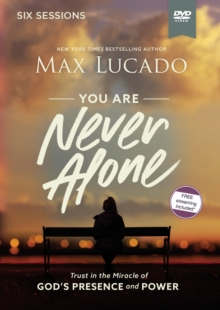 You Are Never Alone Video Study : Trust in the Miracle of God's Presence and Power, DVD video Book