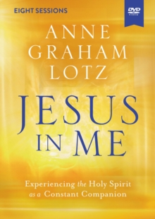 Jesus in Me Video Study : Experiencing the Holy Spirit as a Constant Companion, DVD video Book