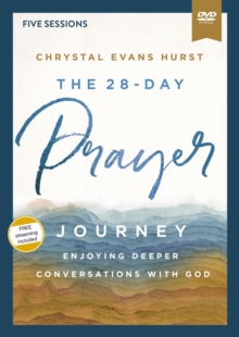 The 28-Day Prayer Journey Video Study : Enjoying Deeper Conversations with God, DVD video Book