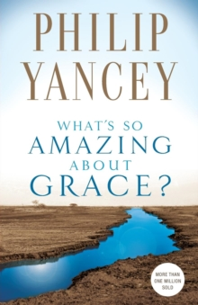 What's So Amazing About Grace?, Paperback Book