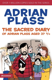 The Sacred Diary of Adrian Plass, Aged 37 3/4, Paperback / softback Book