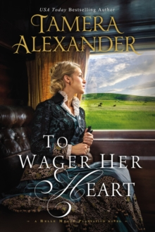 To Wager Her Heart, Paperback Book