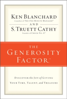 The Generosity Factor : Discover the Joy of Giving Your Time, Talent, and Treasure, EPUB eBook