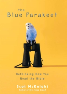 The Blue Parakeet : Rethinking How You Read the Bible, EPUB eBook