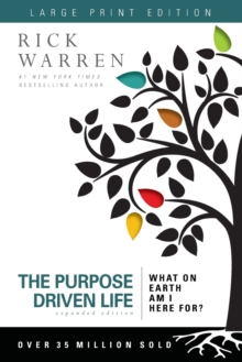 The Purpose Driven Life : What on Earth Am I Here For?, Paperback / softback Book
