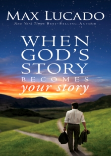 When God's Story Becomes Your Story, EPUB eBook
