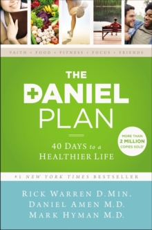 The Daniel Plan : 40 Days to a Healthier Life, EPUB eBook