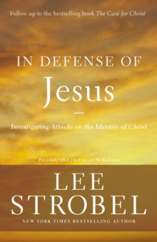 In Defense of Jesus : Investigating Attacks on the Identity of Christ, EPUB eBook