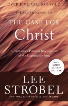 The Case for Christ : A Journalist's Personal Investigation of the Evidence for Jesus, EPUB eBook