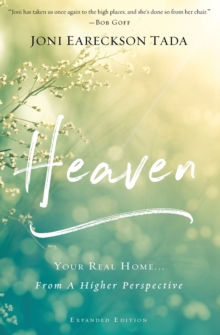 Heaven : Your Real Home...From a Higher Perspective, Paperback / softback Book