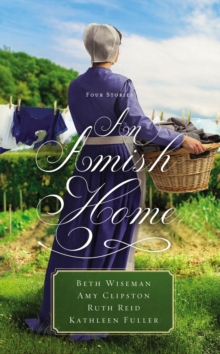 An Amish Home : Four Stories, Paperback / softback Book