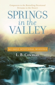 Springs in the Valley : 365 Daily Devotional Readings, Paperback Book